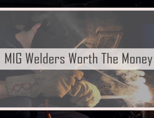 Top 8 Best MIG Welder For The Money