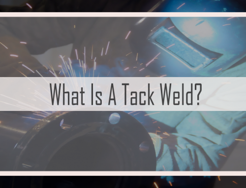 What Is A Tack Weld?