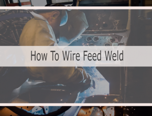 How To Wire Feed Weld